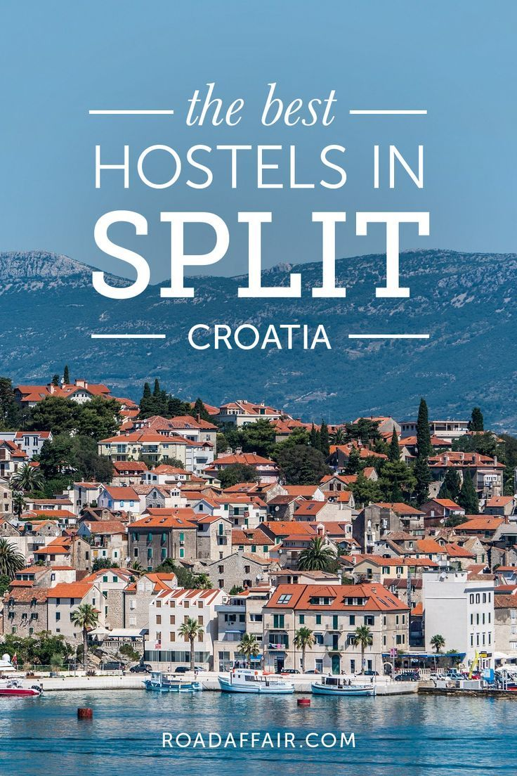 The Ultimate Travel Guide to the Best Hostels in Split, Croatia