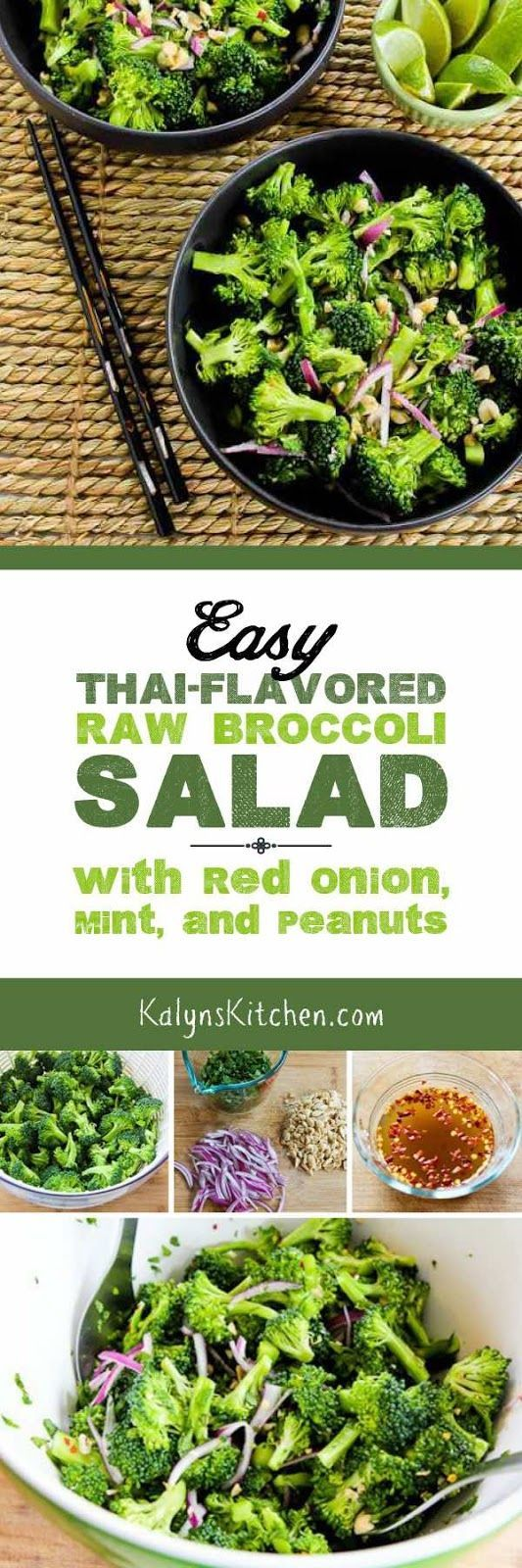 We LOVED this Easy Thai-Flavored Raw Broccoli Salad with Red Onion, Mint, and Peanuts, and this tasty salad is low-carb, Keto,  low-glycemic, gluten-free, dairy-free, and South Beach Diet friendly. [found on http://KalynsKitchen.com]