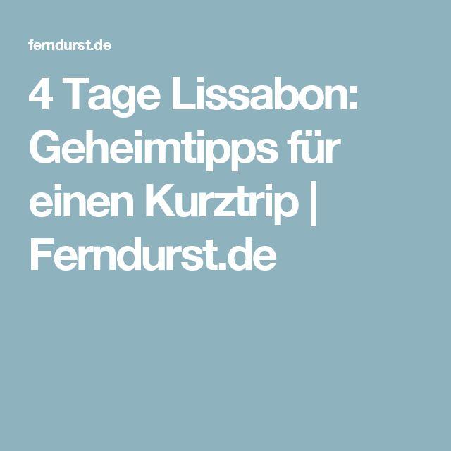 4 Tage Lissabon: Geheimtipps für einen Kurztrip | Ferndurst.de