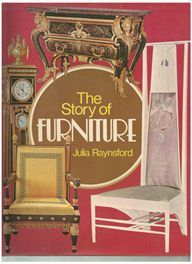 The Story of Furniture - Julia Raynsford
