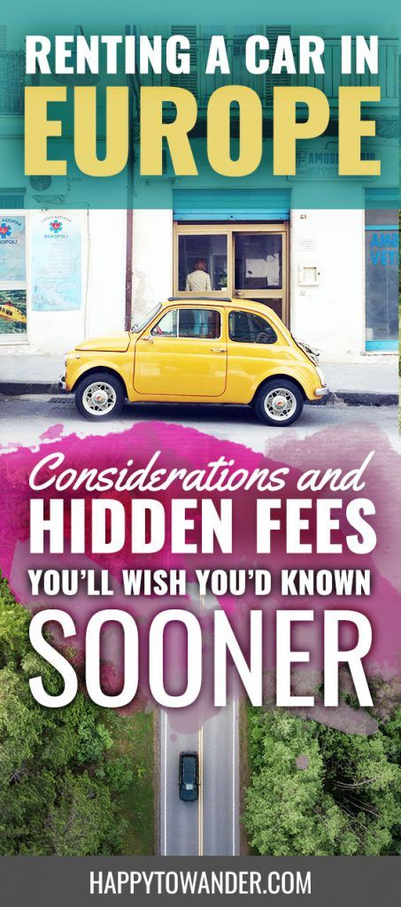 Hoping to travel Europe by car? Don't miss these important considerations and hidden fees to ensure you have a smooth rental process! #europe #carrental #travel #traveltips