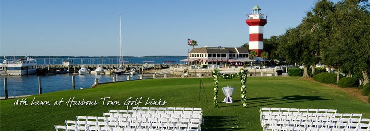 Sea Pines Wedding 18th Lawn At Harbour Town Ceremony Venues Hilton Head Island South Carolina Lowcountry Weddings Special Events Pinterest