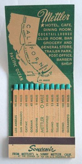 Mettler, California, vintage matchbook map. Hotel, cafe, dining room, cocktail lounge, club room, bar grocery & general store, trailer park, post office, barber shop
