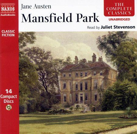 Mansfield Park by Jane Austen, read by Juliet Stevenson