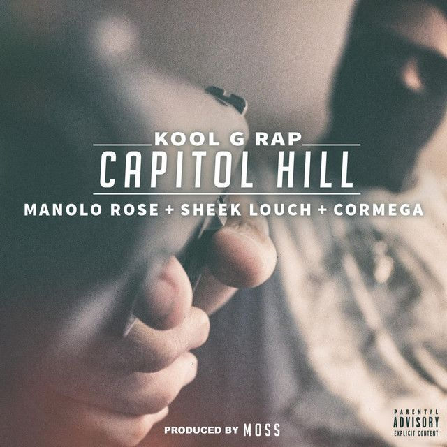 Capitol Hill (feat. Manolo Rose Sheek Louch & Cormega) | Kool G Rap Manolo Rose Sheek Louch Cormega | http://ift.tt/2rfJnqD | Added to: http://ift.tt/2gQTuJY #hiphop #spotify