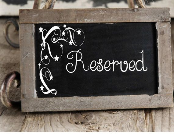 1000 Ideas About Reserved Wedding Signs On Pinterest