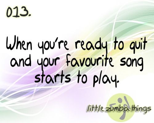 "(-little zumba things"") NO way! This is my favorite zumba song.. I can do this! Yeah. I need to dance."