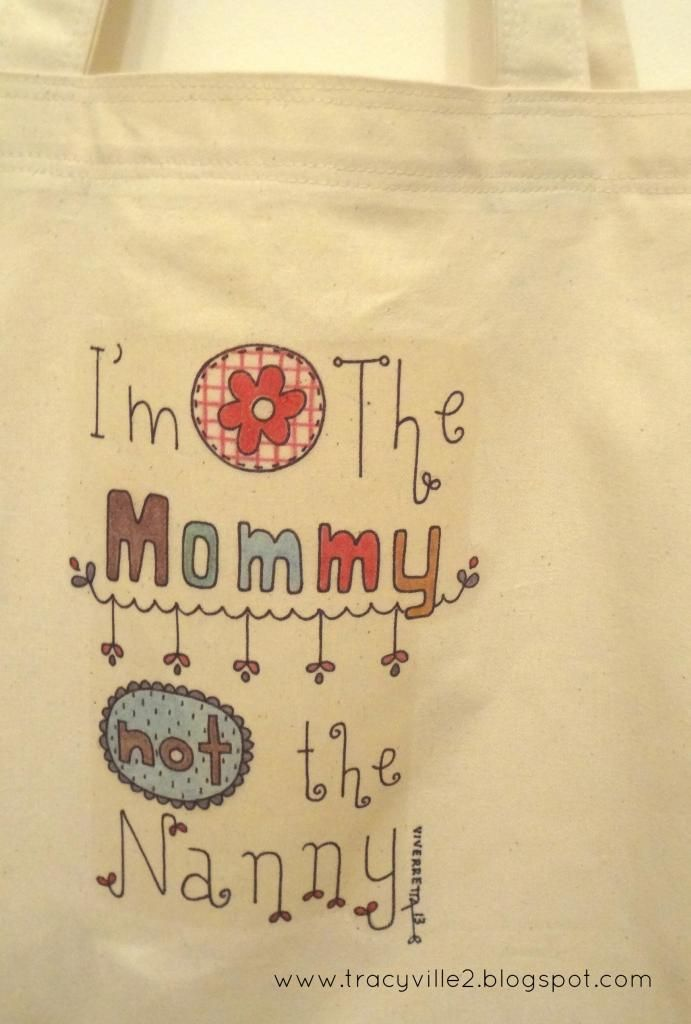 New Totes by Tracyville Iu0027m The Mommy