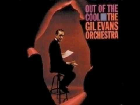 """The Gil Evans Orchestra, """"La Nevada"""" (opening)"""