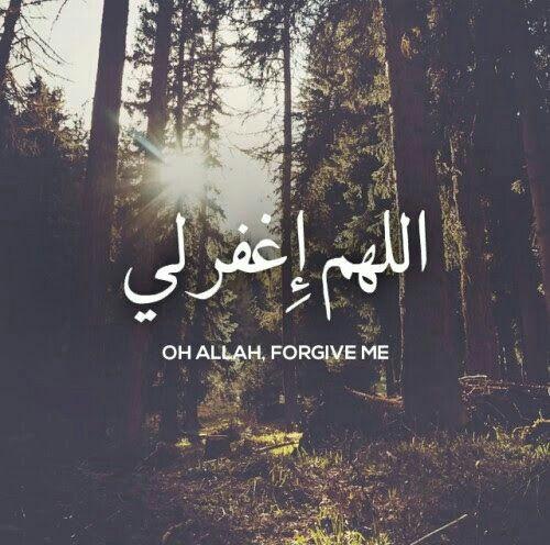 Oh Allah forgive me