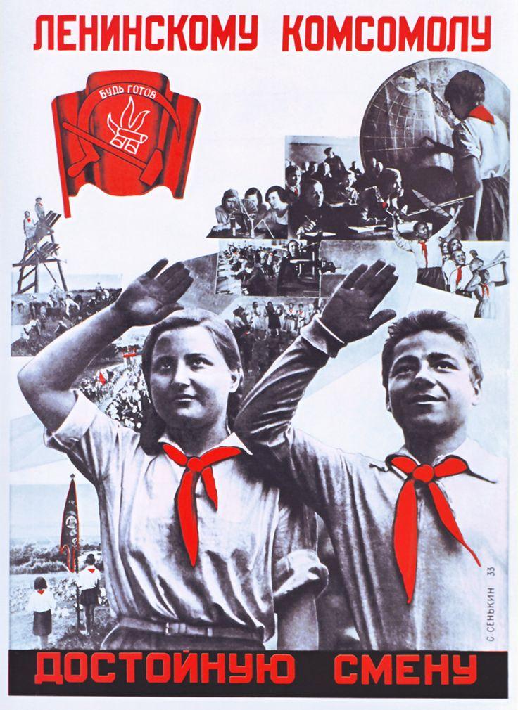 « Prepare worthy sucessors to the Lenin Komsomol. »(1933)