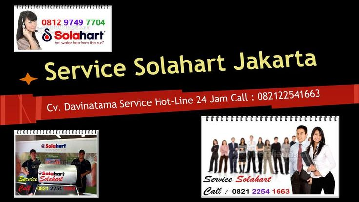 SERVICE Solahart & WIKA SWH + (021) 34082652 – 082122541663 service wika swh tidak panas, bocor, bongkar pasang, pemasangan pipa air panas & air dingin pengecekan berkala & lain lain CV. Davinatama Service Jakarta Indonesia