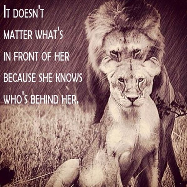 It doesn't matter what is in front of her as long she knows who is behind her.