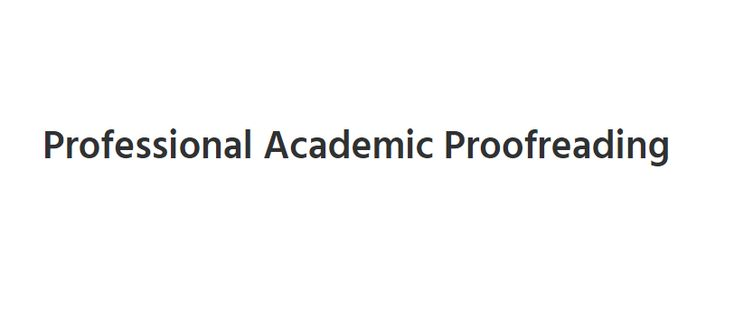 Academic Proofreading By Qualified Academic Editors