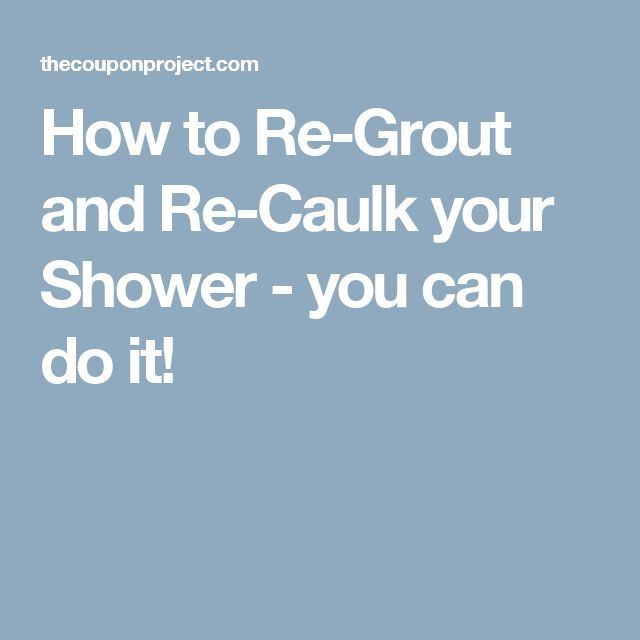 How to Re-Grout and Re-Caulk your Shower - you can do it!