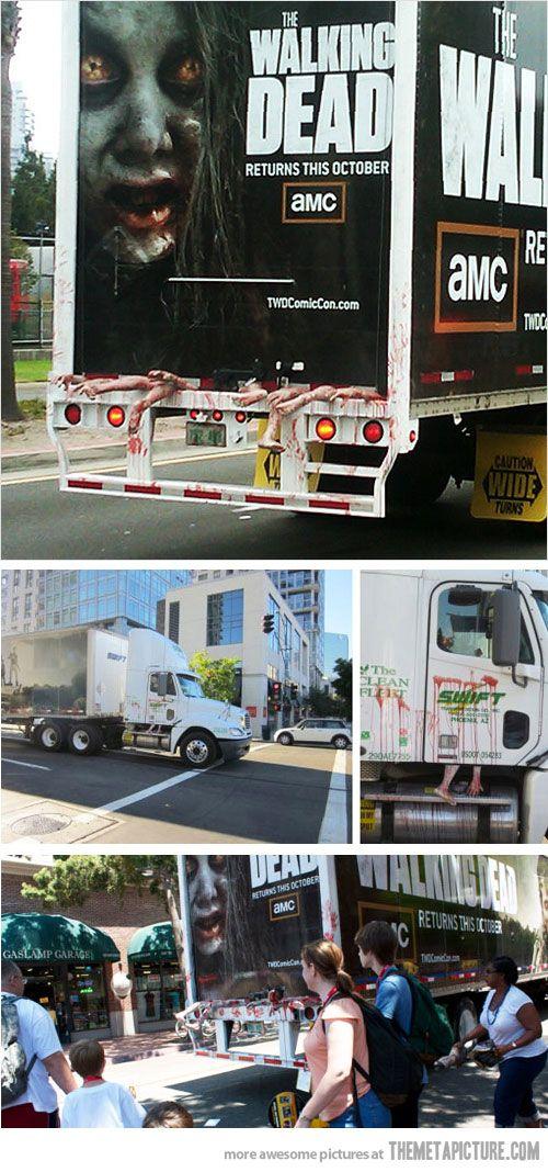 The Walking Dead Zombie Truck, great advertising and funny joke ^_^