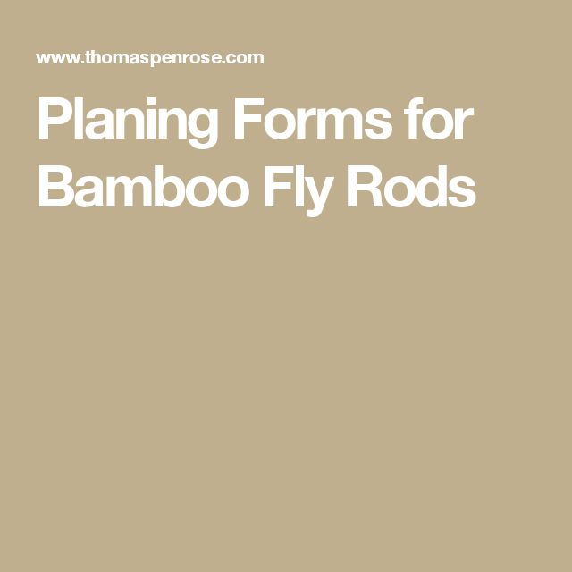 Planing Forms for Bamboo Fly Rods