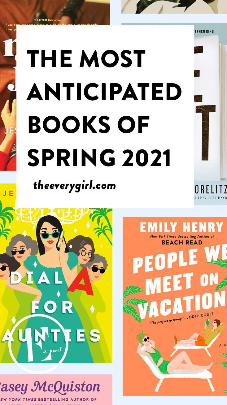 The most anticipated books of spring 2021 in 2021 spring