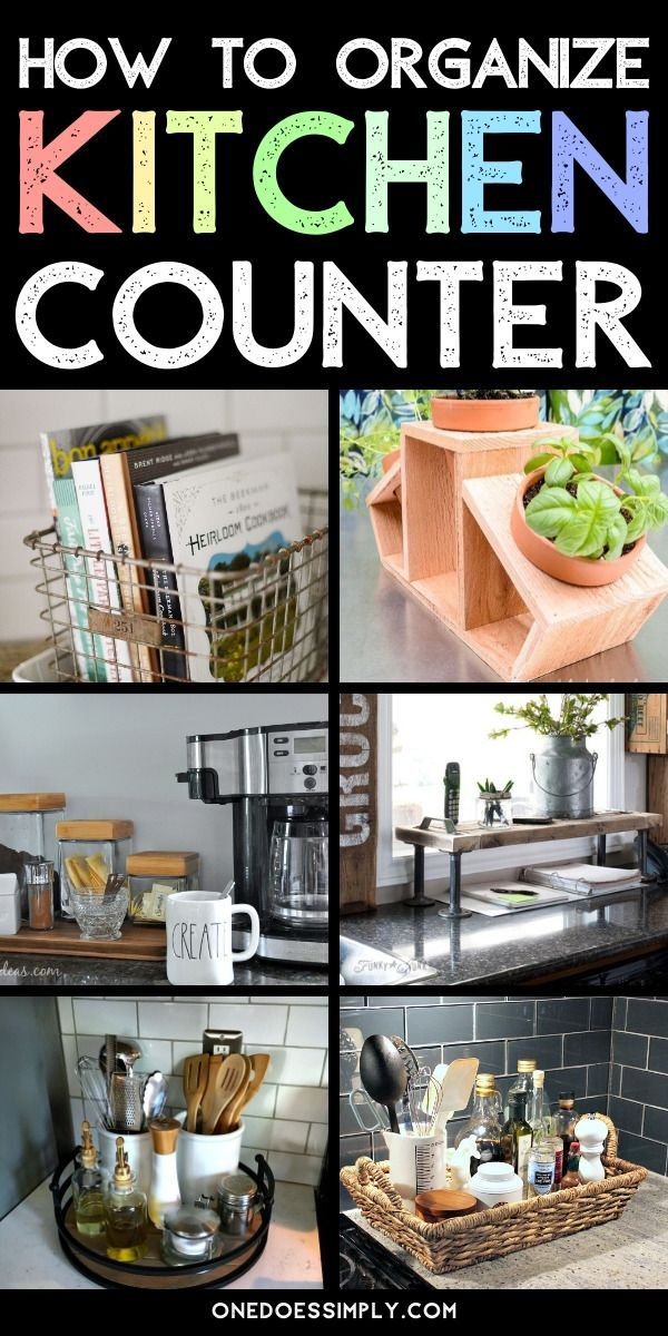 11 Kitchen Countertop Organization Ideas To Help You Build A Beautiful Kitchen One Does Simply How To Organize Kitchen Counters Kitchen Counter Organization Kitchen Countertop Organization