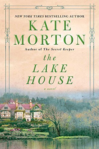 WANT TO READ: A book published this year // The Lake House: A Novel by Kate Morton // release date October 20, 2015