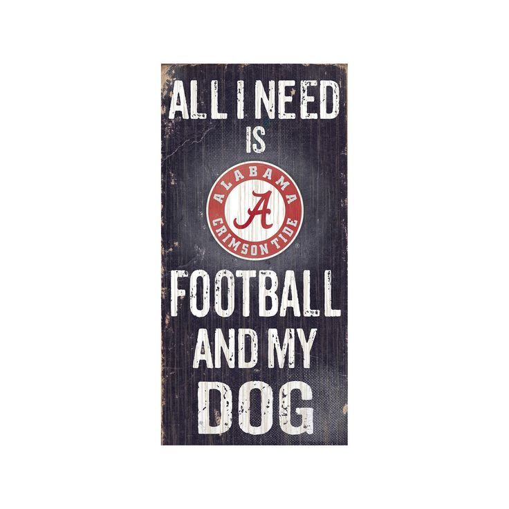 Alabama Crimson Tide Football & My Dog Sign, Multicolor