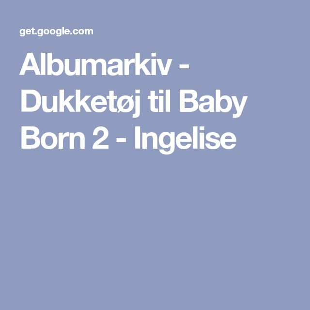 Albumarkiv - Dukketøj til Baby Born 2 - Ingelise