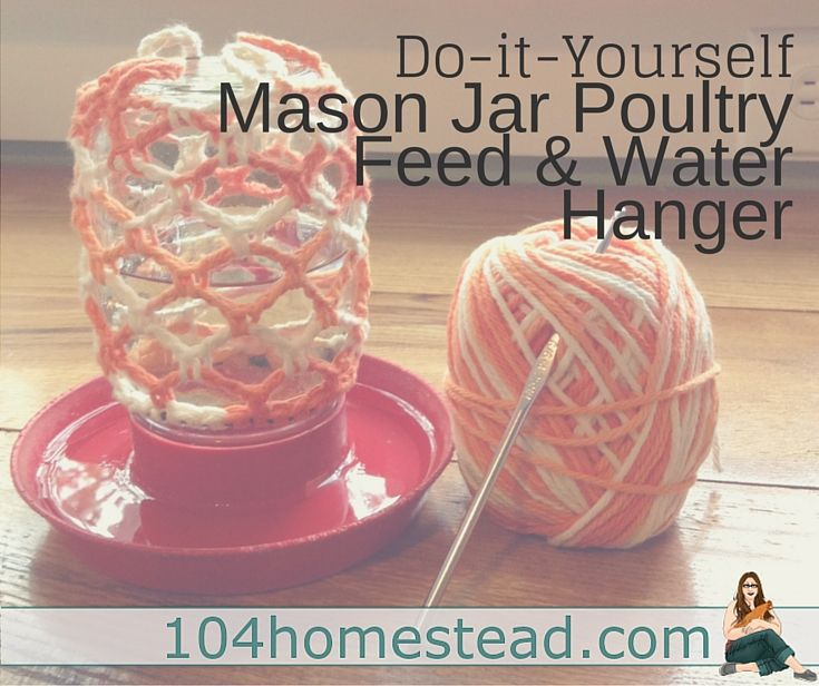 I designed a very simple crochet hanger that works great for hanging feed or water.