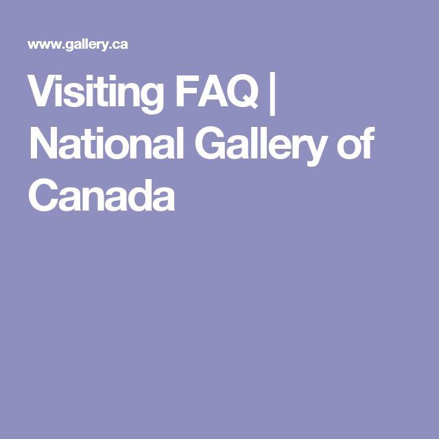 Visiting FAQ   National Gallery of Canada