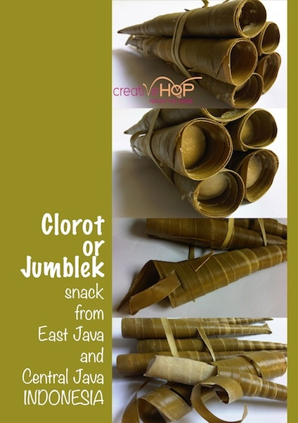 Clorot or Jumblek made from rice flour, coconut milk, and palm sugar. Packaged in lontar leaf, shaped into cone. It's a traditional snack from Tuban, Lasem, and Rembang (East Java and Central Java - Indonesia).