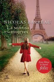 La sonrisa de las mujeres. Nicolas Barreau