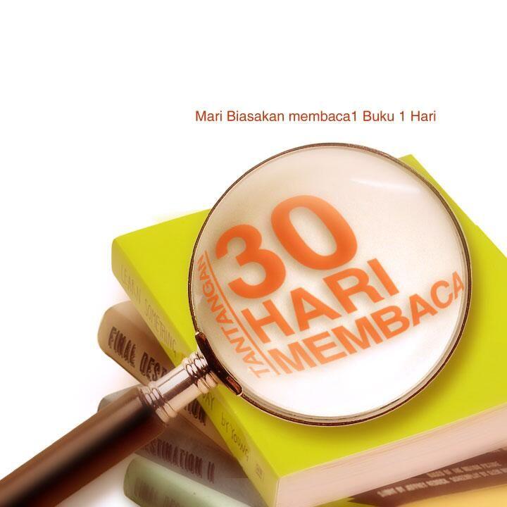 Berani ikut tantangan membaca selama 30 Hari? http://30harimembaca.com/dap/a/?a=86.