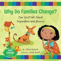Why Do Families Change? - Jillian Roberts