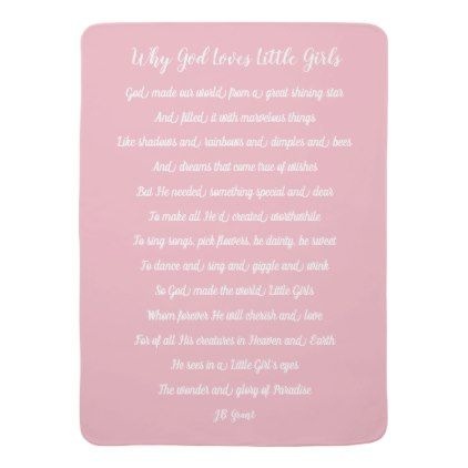 Why God Loves Little Girls Baby Blanket - baby gifts child new born gift idea diy cyo special unique design