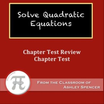 Algebra I - Solve Quadratic Equations TestThis bundle includes:-Test Review (PDF)-Test (PDF) - 2 Versions-Answer Keys (PDF)This test should be given after the following lessons:Solve Quadratic Equations Using Greatest Common Factor Solve Quadratic Equations Using Difference of Squares Solve Quadratic Equations Using Goal Numbers Solve and Sketch Quadratic Functions Solve Cubic and Fourth Power Equations Problem Solving Involving Quadratics ----Chapter: Solve Quadratic Equations----Related…