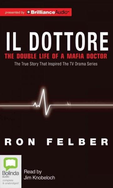 Il Dottore: The Double Life of a Mafia Doctor