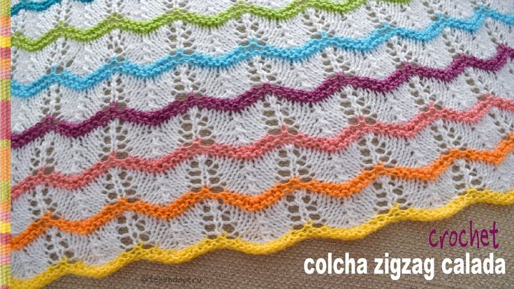 Colchas zigzag caladas tejidas en dos agujas para bebés - Tejiendo Perú
