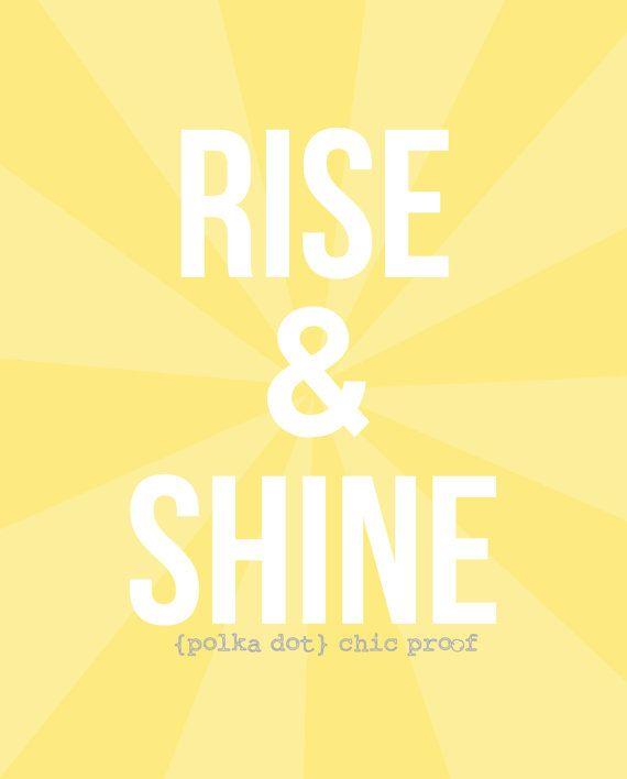 Rise & Shine 8x10 Digital Print Yellow Home by MyPolkaDotChicShop, $5.00