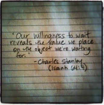 : The Lord, Remember This, Isaiah 64 4, Future Husband, So True, We R Wait, Dr. Who, Worth It, Charles Stanley