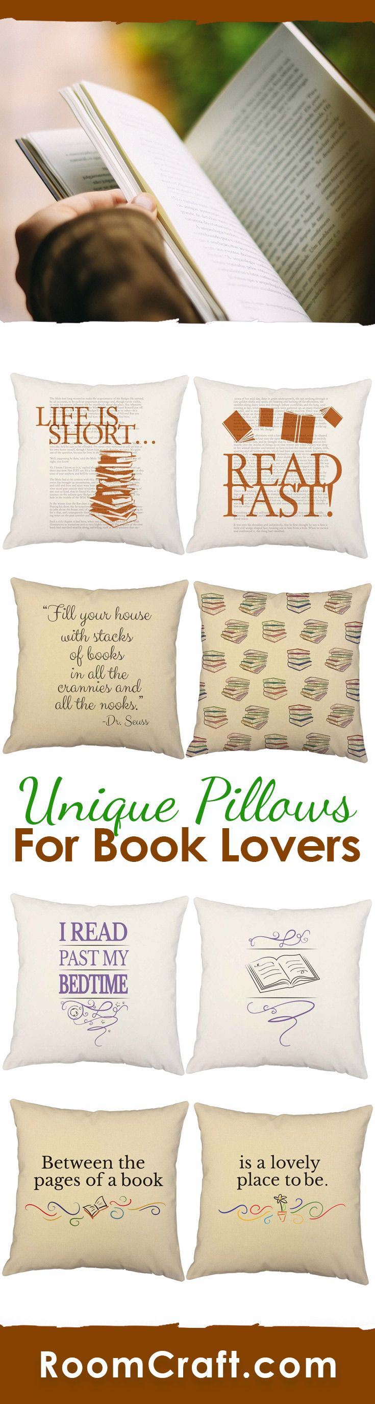 Life is short... read fast! Sit back and relax with your favorite book and these book lovers throw pillows. Each design is offered in multiple fabrics, sizes, and colors making them perfect for any room in your home, office or library. Our quality reading pillow covers are made to order in the USA and feature 3 wooden buttons on the back for closure. Choose your favorite and create a truly unique pillow set. #roomcraft