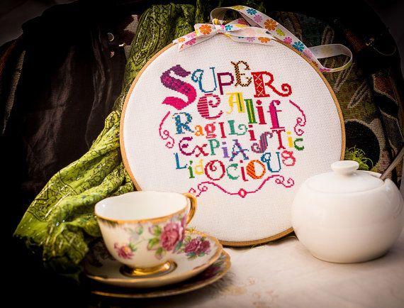 Mary Poppins Supercalifragilisticexpialidocious Cross Stitch needlework
