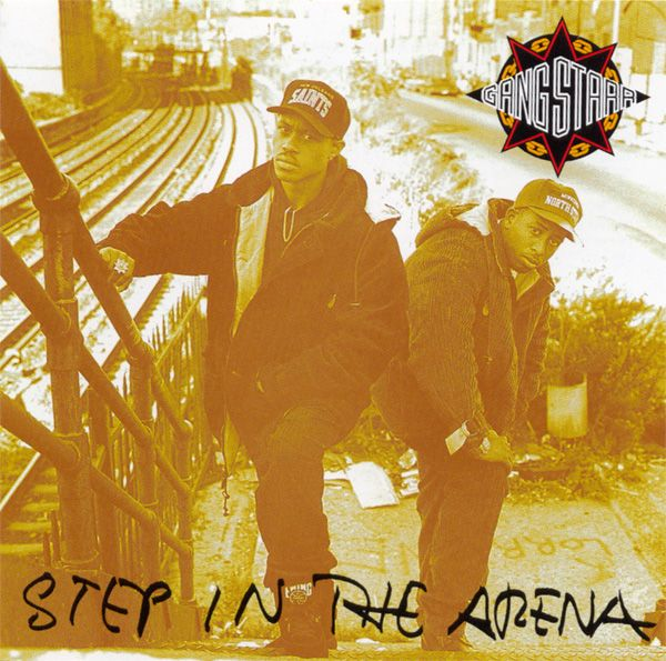 60. Gangstarr - Step in the arena (1991)
