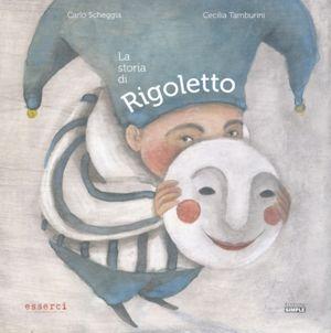 La Storia di Rigoletto