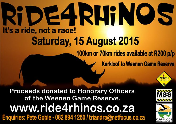 Ride4Rhinos is a Ride not a Race; the aim is to raise funds for Weenen Honourary Rangers.