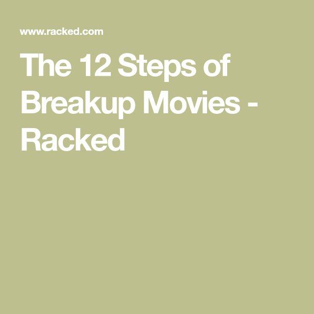 The 12 Steps of Breakup Movies - Racked