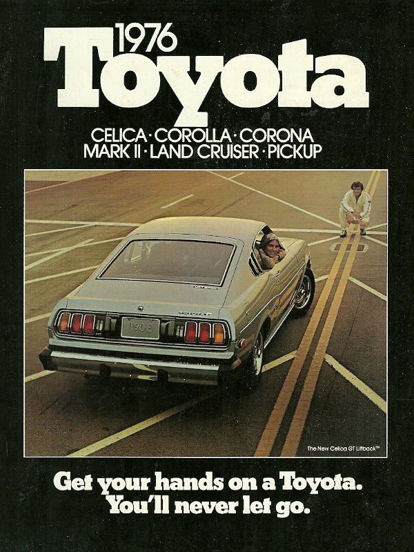 "simontann: "" peruzzitoyota: "" Toyota ad, 1976 ""Get Your Hands on a Toyota…"