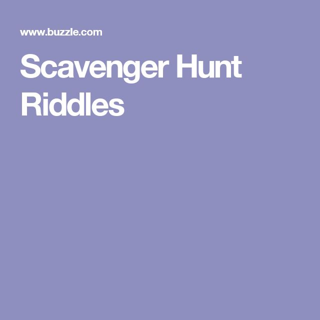 Amazing Scavenger Hunt Riddles to Add FUN to Any Occasion