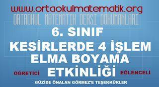 6. SINIF MATEMATİK KESİRLERDE 4 İŞLEM ELMA BOYAMA ETKİNLİĞİ