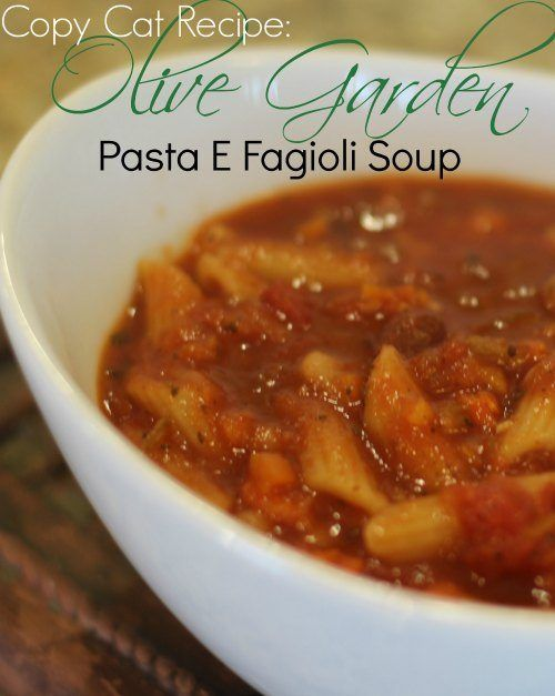 Olive Garden Pasta E Fagioli Soup Slow Cooker Recipe Gardens Soups And Olives