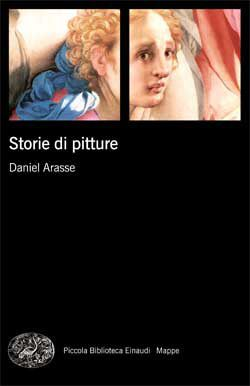 Daniel Arasse, Storie di pitture, PBE Mappe