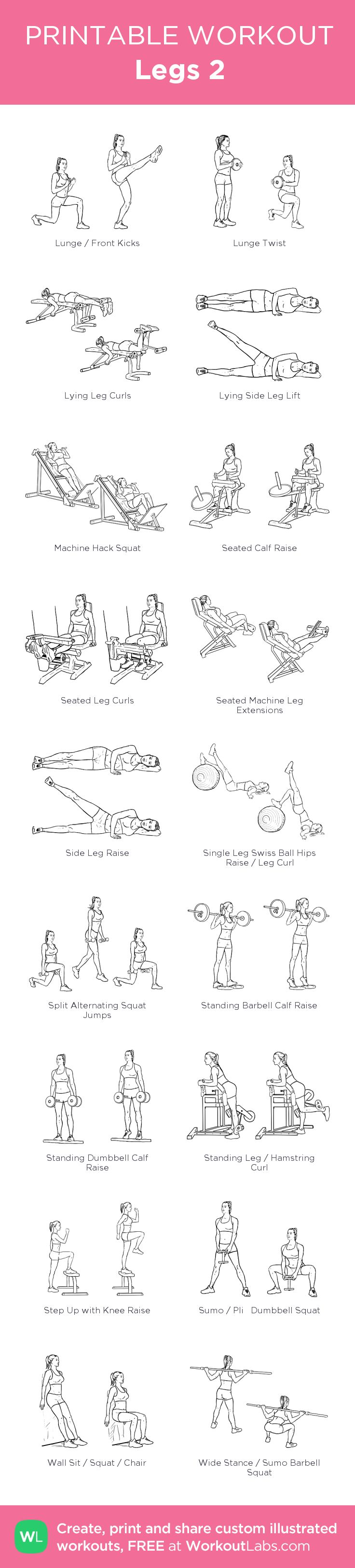 Legs 2: my visual workout created at WorkoutLabs.com • Click through to customize and download as a FREE PDF! #customworkout
